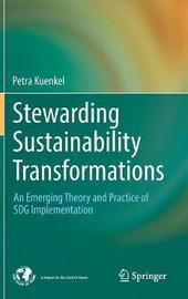 Stewarding Sustainability Transformations by Petra Kuenkel