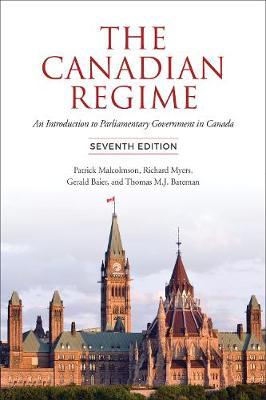 The Canadian Regime by Patrick Malcolmson