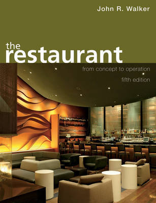 The Restaurant: From Concept to Operation by John R Walker image