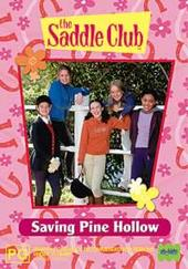 Saddle Club, The - Saving Pine Hollow on DVD