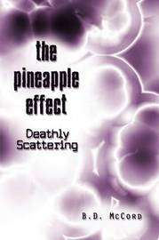 The Pineapple Effect: Deathly Scattering by B.D. McCord image