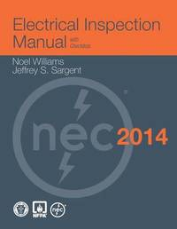 Electrical Inspection Manual, 2014 Edition by Noel Williams