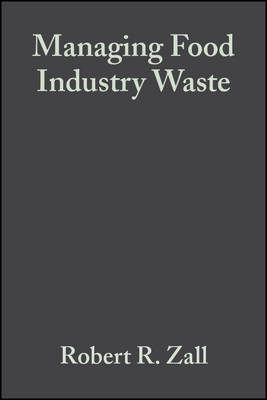 Managing Food Industry Waste by Robert R. Zall image