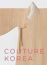 Couture Korea by Hyonjeong Kim Han