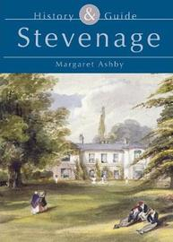 Stevenage History & Guide by Margaret Ashby image