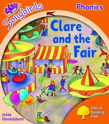 Oxford Reading Tree: Level 6: Songbirds: Clare and the Fair by Julia Donaldson image