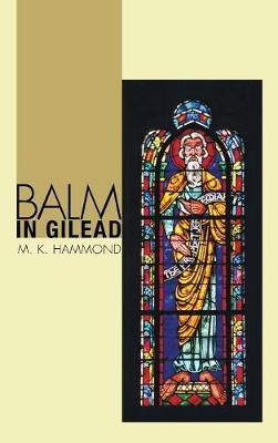 Balm in Gilead by M K Hammond image