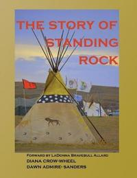The Story of Standing Rock by Diana Crow-Wheel image