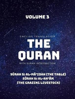 The Quran - English Translation with Surah Introduction - Volume 3 by Saheeh International Translation