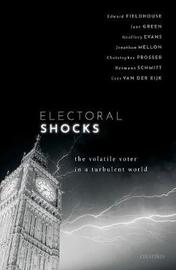 Electoral Shocks by Edward Fieldhouse