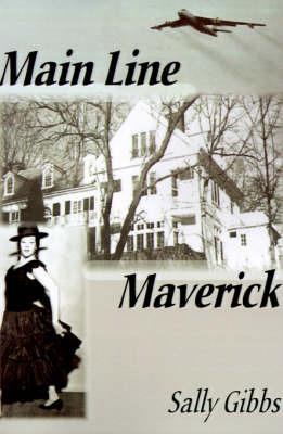 Main Line Maverick by Sally Gibbs image