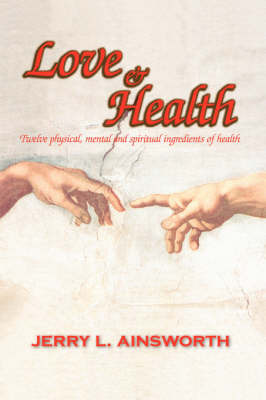Love and Health by Jerry L. Ainsworth image