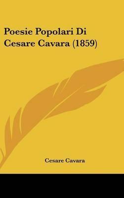 Poesie Popolari Di Cesare Cavara (1859) by Cesare Cavara