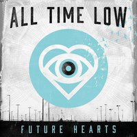 Future Hearts by All Time Low image