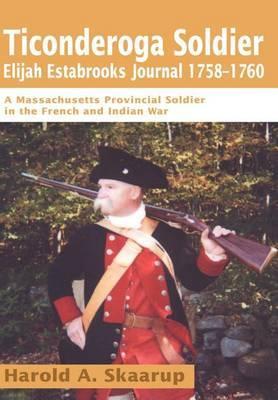 Ticonderoga Soldier by Harold A Skaarup