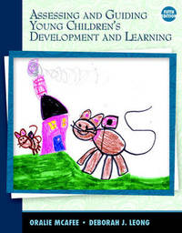 Assessing and Guiding Young Children's Development and Learning by Oralie McAfee image