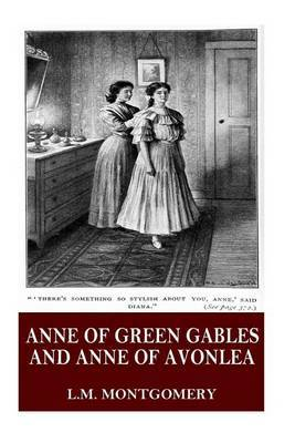 Anne of Green Gables and Anne of Avonlea by L.M.Montgomery image