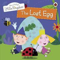 Ben and Holly's Little Kingdom: The Lost Egg Storybook image