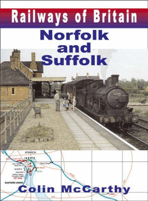 Norfolk and Suffolk by Colin McCarthy