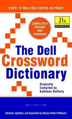The Dell Crossword Dictionary by Ed Wayne Williams