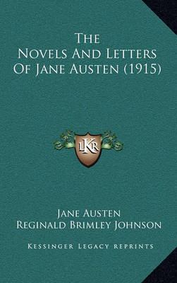 The Novels and Letters of Jane Austen (1915) by Jane Austen