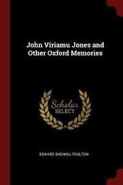 John Viriamu Jones and Other Oxford Memories by Edward Bagnall Poulton image