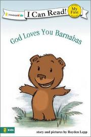 God Loves You Barnabas by Royden Lepp image