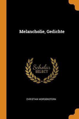 Melancholie Gedichte Christian Morgenstern Book In
