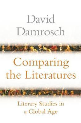 Comparing the Literatures by David Damrosch