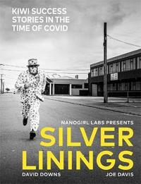 Silver Linings by David Downs