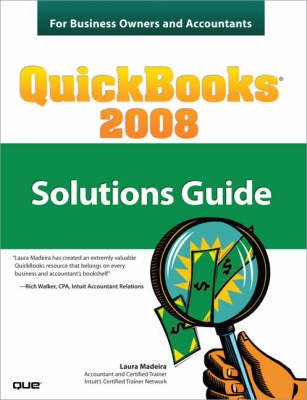 QuickBooks 2008 Solutions Guide for Business Owners and Accountants by Laura Madeira image