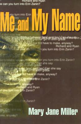 Me and My Name by Mary Jane Miller image