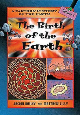 The Birth of the Earth by Jacqui Bailey image
