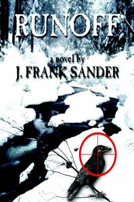 Runoff by J Frank Sander