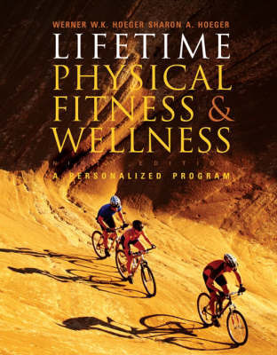 Life Physical Fit/Well 9e by HOEGER