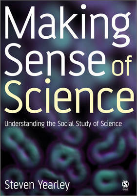 Making Sense of Science by Steven Yearley image