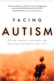 Facing Autism by Lynn M. Hamilton image
