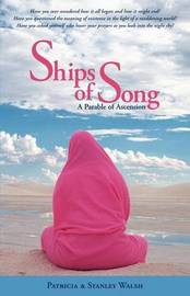 Ships of Song by Patricia Walsh