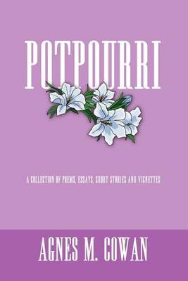 Potpourri by AGNES M. COWAN