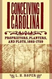 Conceiving Carolina by Louis H. Roper image