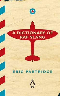 A Dictionary of RAF Slang by Eric Partridge image