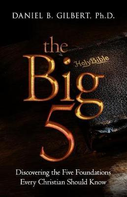 The Big 5 by Daniel B Gilbert image