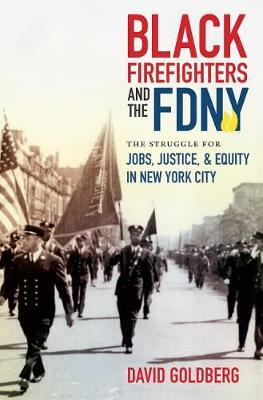 Black Firefighters and the FDNY by David Goldberg image