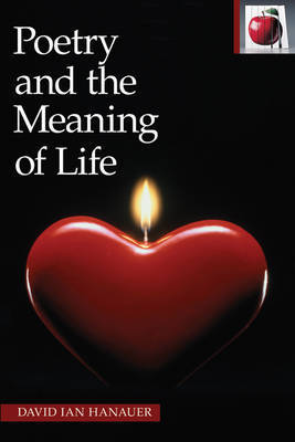 Poetry and the Meaning of Life by David Ian Hanauer image