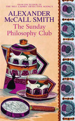 The Sunday Philosophy Club by Alexander McCall Smith image