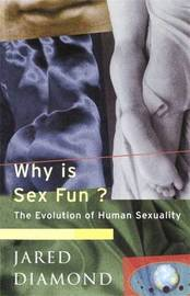 Why Is Sex Fun? by Jared Diamond image