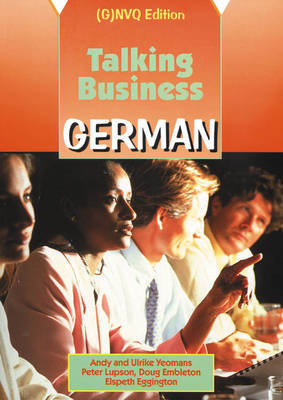 Talking Business: German: Coursebook: (G)NVQ Edition by Andrew William Yeomans image
