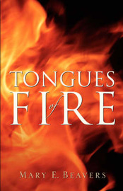 Tongues of Fire by Mary, E Beavers image