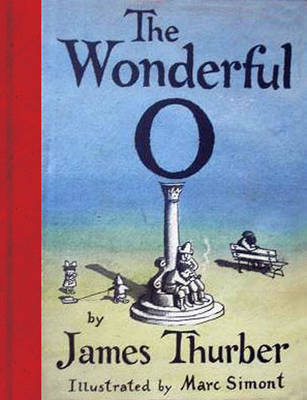 The Wonderful O by James Thurber