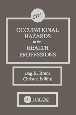 Occupational Hazards in the Health Professions by Christer Edling